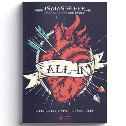 All-in O Preço para viver o evangelho   Isaias Huber