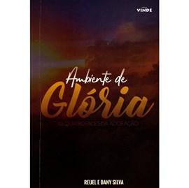 Ambiente de Glória | Reuel e Dany Silva