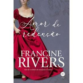 Amor de Redenção   Francine Rivers