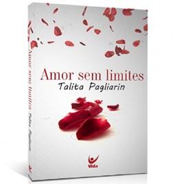 Amor Sem Limites   Talita Pagliarin