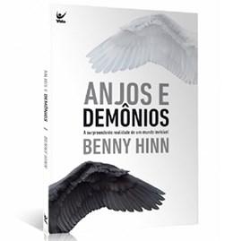 Anjos e Demônios | Benny Hinn