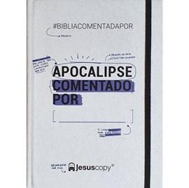 Apocalipse Comentado Por: ______. | JesusCopy (Livro)