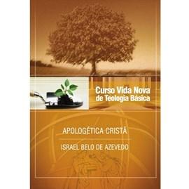 Apologética Cristã | Vol. 6 | Curso Vida Nova de Teologia Básica