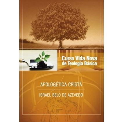 Apologética Cristã   Vol. 6   Curso Vida Nova de Teologia Básica
