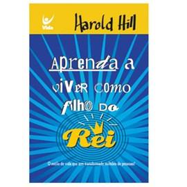 Aprenda a Viver Como Filho do Rei | Harold Hill