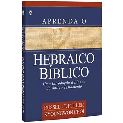 Aprenda Hebraico Bíblico   Russell T. Fuller Kyoungwon Choi   Capa Dura