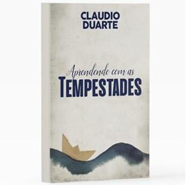Aprendendo Com as Tempestades | Pr. Cláudio Duarte