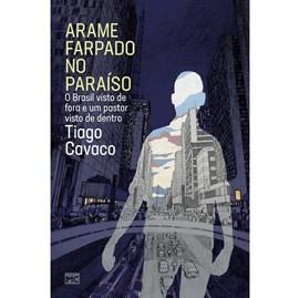 Arame Farpado no Paraíso | Tiago Cavaco
