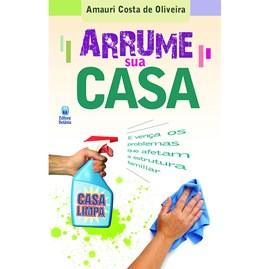 Arruma Sua Casa | Amauri Costa de Oliveira