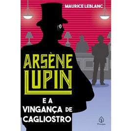 Arsene Lupin e a vingança de Cagliostro | Maurice Leblanc
