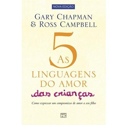 As 5 Linguagens do Amor das Crianças   Gary Chapman
