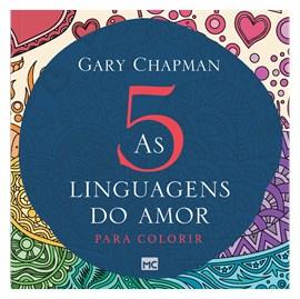 As 5 Linguagens do Amor Para Colorir | Gary Chapman