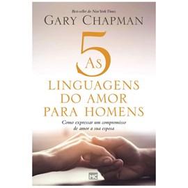 As 5 Linguagens do Amor Para Homens | Gary Chapman | Randy Southern