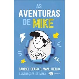 As aventuras de Mike | Gabriel Dearo e Manu Digilio
