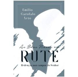 As Boas Novas em Rute | Emilio Garofalo