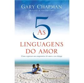 As Cinco Linguagens do Amor | 3° Edição | Gary Chapman