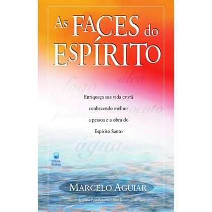 As Faces do Espírito   Marcelo Aguiar