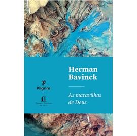 As maravilhas de Deus | Herman Bavinck