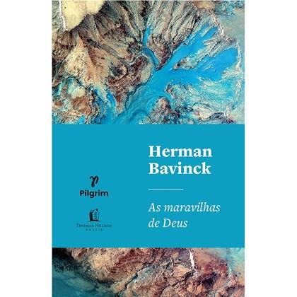 As maravilhas de Deus   Herman Bavinck