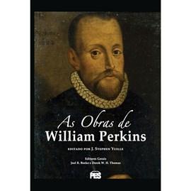 As Obras de William Perkins | J. Stephen Yuille