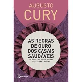 As Regras de Ouro dos Casais Saudáveis | Augusto Cury | Capa Dura