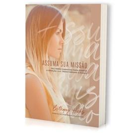 Assuma sua Missão | Bethany Hicks