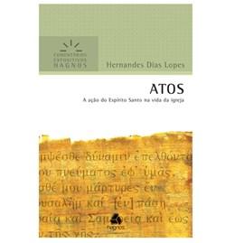 Atos | Comentários Expositivo | Hernandes Dias Lopes