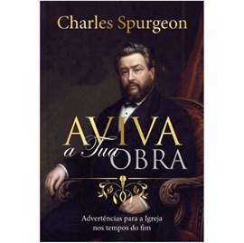 Aviva a Tua Obra | C. H. Spurgeon