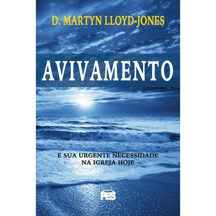 Avivamento | D. Martyn Lloyd-Jones