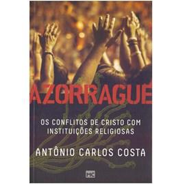 Azorrague   Antônio Carlos Costa