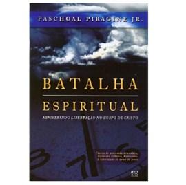 Batalha Espiritual | Paschoal Piragine Jr.