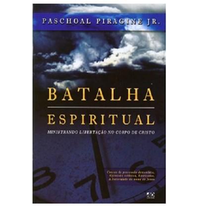 Batalha Espiritual   Paschoal Piragine Jr.