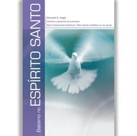 Batismo no Espírito Santo | Kenneth E. Hagin