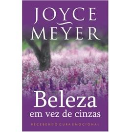Beleza em Vez de Cinzas | Joyce Meyer