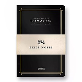 BIBLE NOTES | Carta aos Romanos