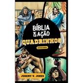 Produto Bíblia Ação em Quadrinhos | Devocional | Jeremy V. Jones