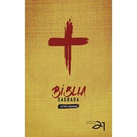 Bíblia Almeida Século 21 | A21 | Letra Grande | Capa Dura | Cruz de Cristo
