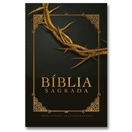 Bíblia Coroa de Espinhos | NVT Letra Grande | Capa Soft Touch