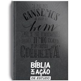 Bíblia em Ação de Estudo | Letra  Normal | Capa Luxo Cinza