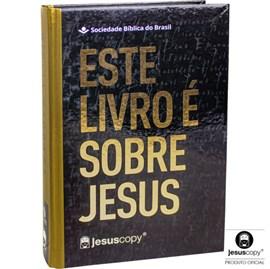 Bíblia Este Livro é Sobre Jesus | JesusCopy | Letra Grande | NAA | Capa Dura