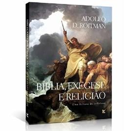 Bíblia , Exegese e Religião | Adolfo D. Roitman