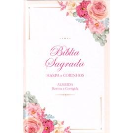 Bíblia Floral Buquê Feminina | ARC | Letra Normal | Harpa e Corinhos | Capa Dura