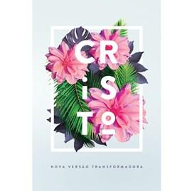 Bíblia Flores Tropicais Cristo | NVT | Letra Normal | Capa Dura Branca