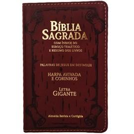 Bíblia Sagrada | ARC | Letra Gigante | PJD | Harpa Avivada e Corinhos | Capa Luxo PU Bordo