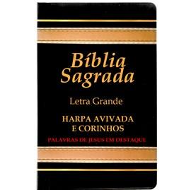 Bíblia Sagrada com Harpa Avivada e Corinhos | Letra Gigante | ARC | Laminada Preta e Dourado