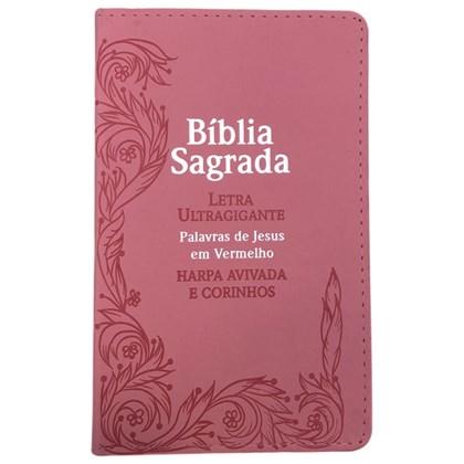 Bíblia Sagrada Com Harpa Avivada e Corinhos | Letra Ultragigante | ARC | PU Rosa Lírios Luxo