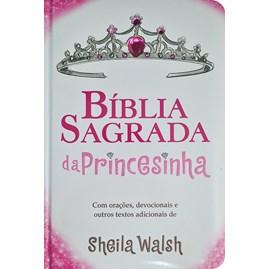 Bíblia Sagrada da Princesinha | Nova Edição | Sheila Walsh