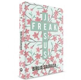 Bíblia Sagrada Jesus Freak | NVI | Capa Dura Ypê Flores