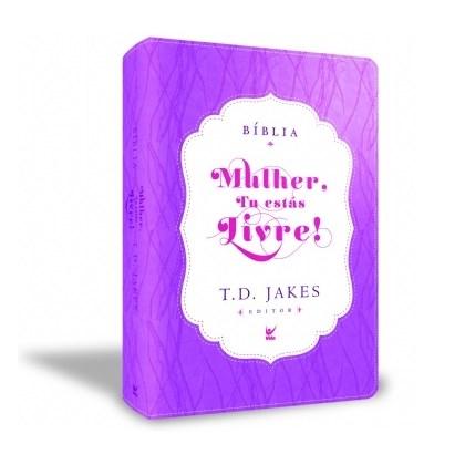 Bíblia Sagrada - Mulher, Tu Estas Livre! | T.D. Jakes | AEC | Roxo e Creme