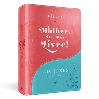 Bíblia Sagrada - Mulher, Tu Estas Livre! - T.D. Jakes | AEC | Turquesa e Vermelho